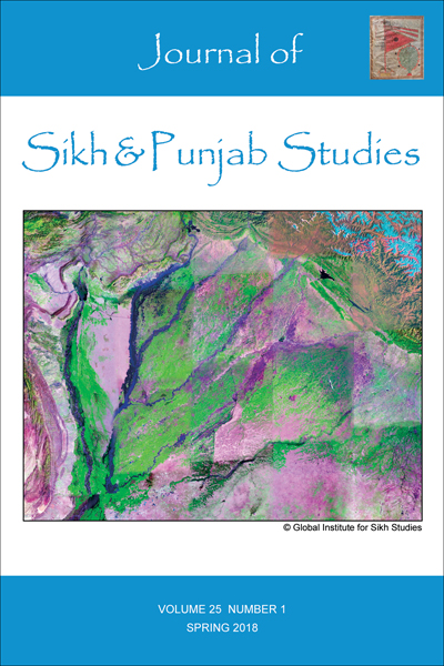 Journal of Sikh & Punjab Studies - Volume 25, No 1, Spring 2018